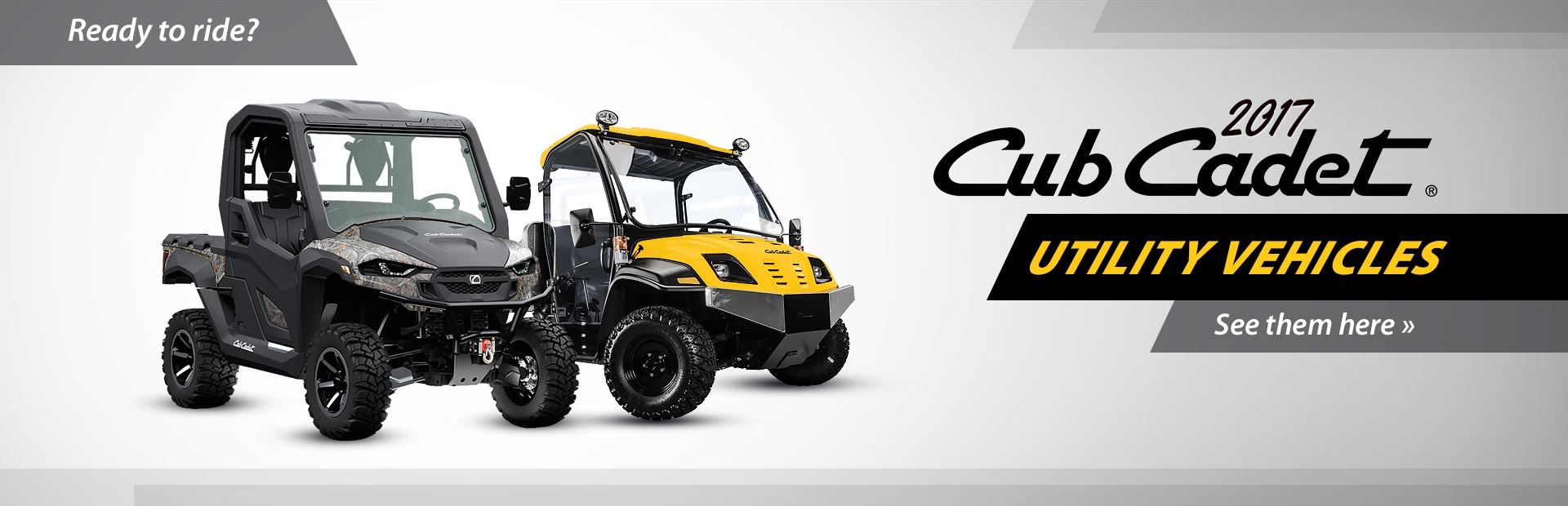 2017 Cub Cadet Utility Vehicles: Click here to view the models.