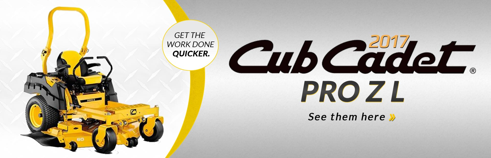 2017 Cub Cadet Pro Z L Series Lawn Mowers: Click here to view the models.