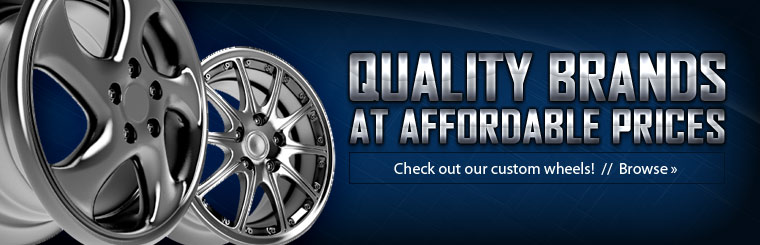 Check out our custom wheels! We offer quality brands at affordable prices! Click here to browse.
