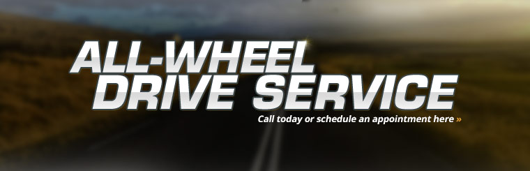 All-Wheel Drive Service: Click here to schedule service online.