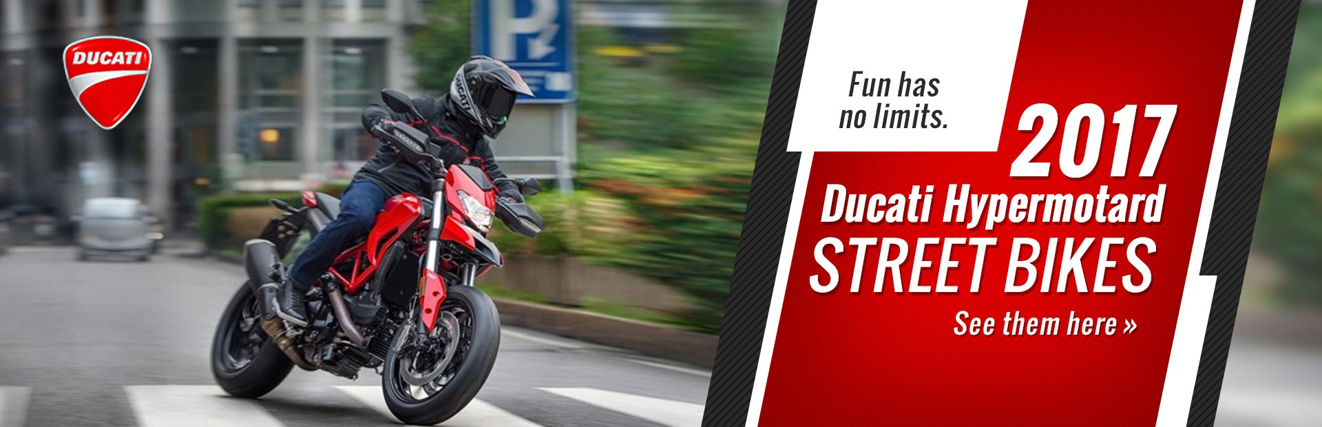 2017 Ducati Hypermotard Street Bikes: Click here to view the models.