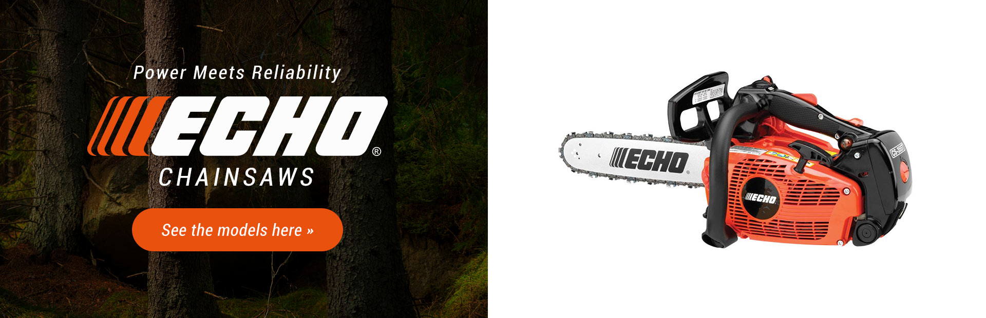 ECHO Chainsaws: Click here to see the models.