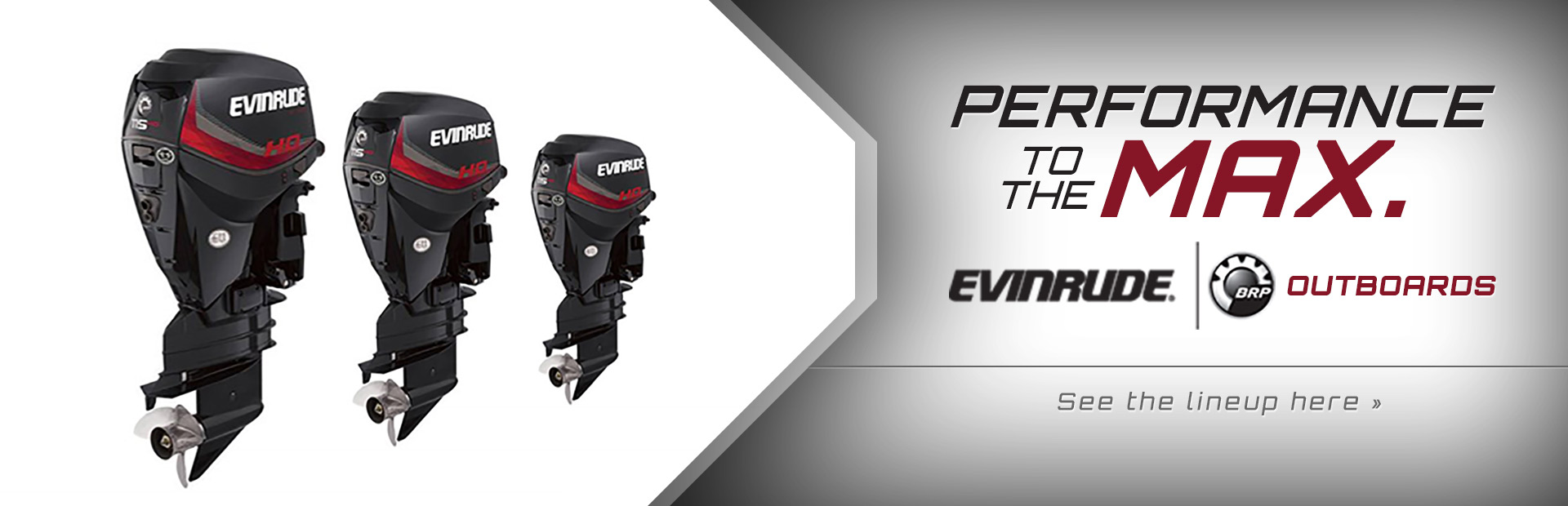 Evinrude Outboards: Click here to view the lineup.