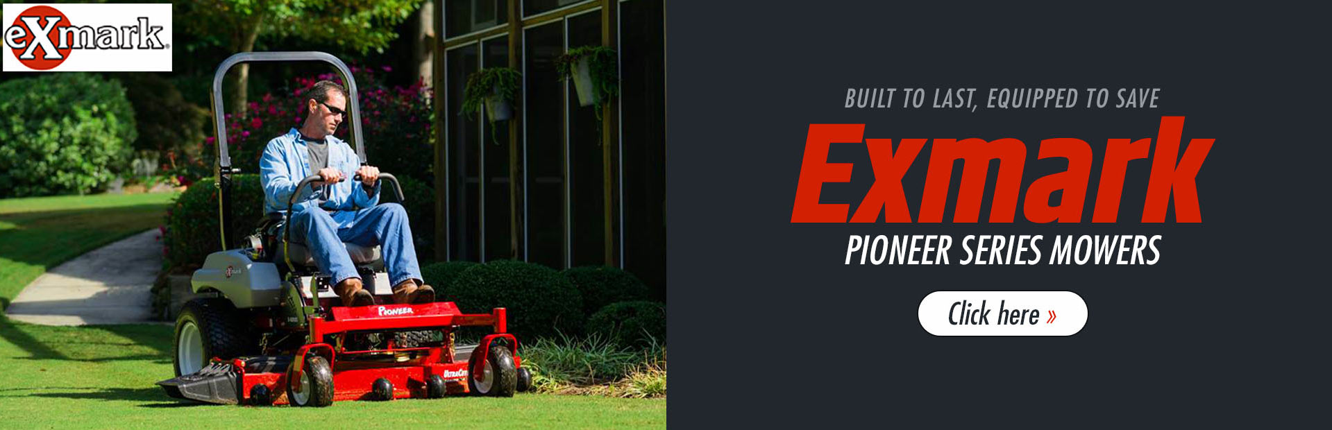 Click here to view our selection of Exmark Pioneer series mowers!
