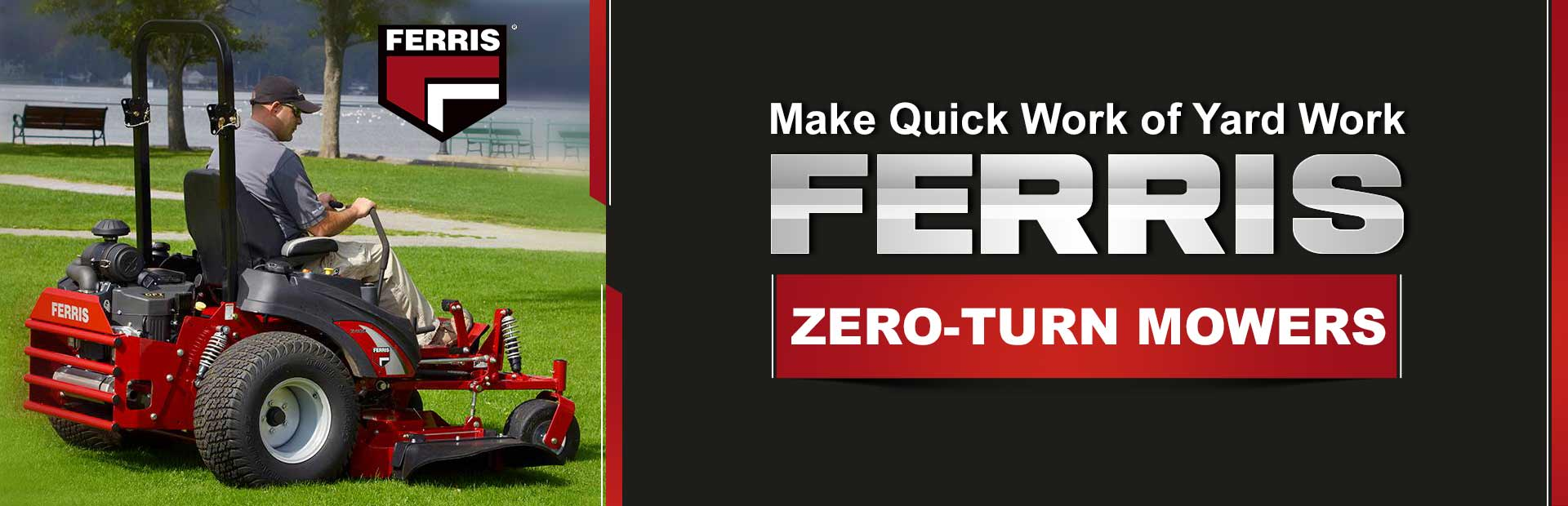 Ferris Zero-Turn Mowers: Click here to view the models.