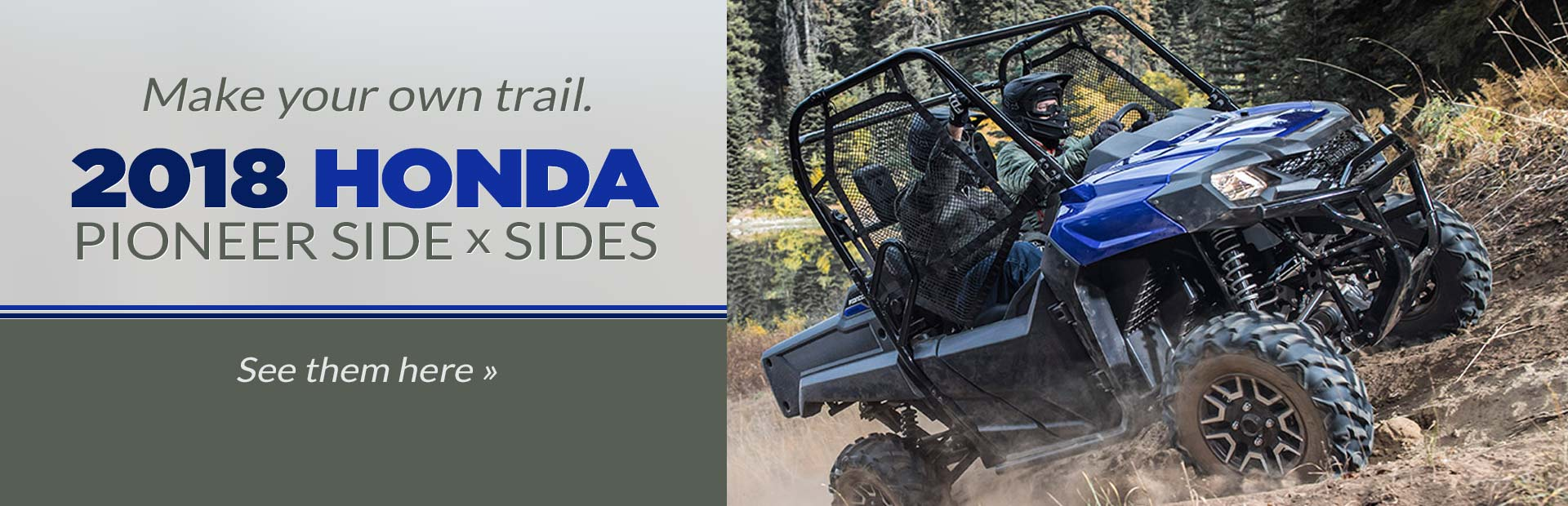 2018 Honda Pioneer Side X Sides Click Here To View The Models
