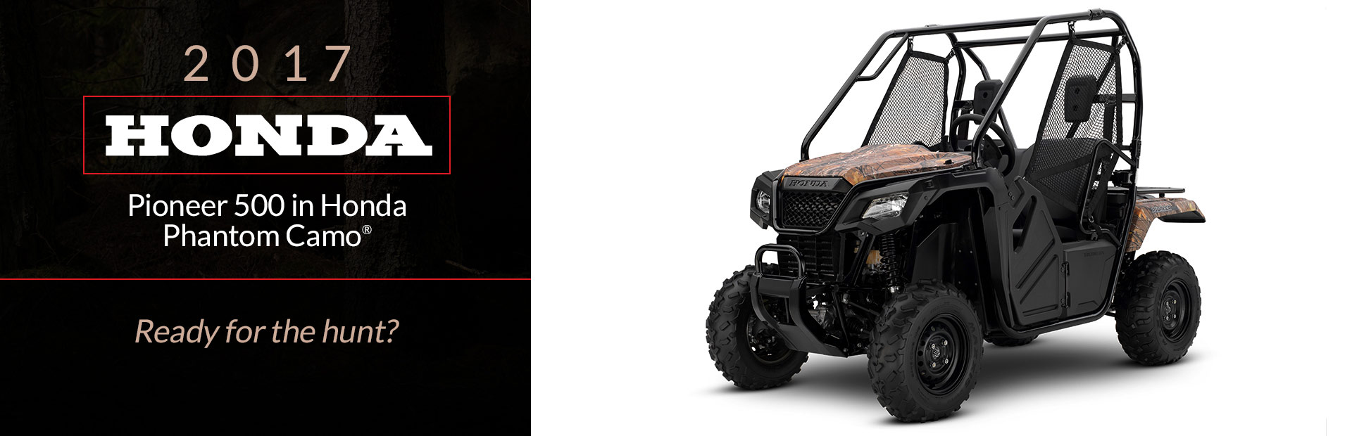 The 2017 Honda Pioneer 500 In Phantom CamoR Click Here For Details