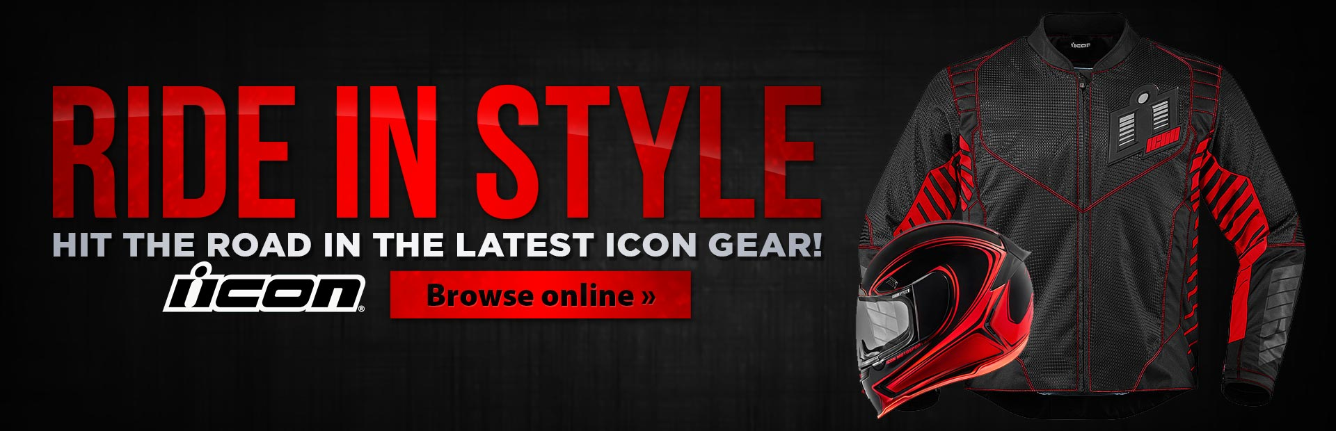 Click here to browse the latest Icon gear online!