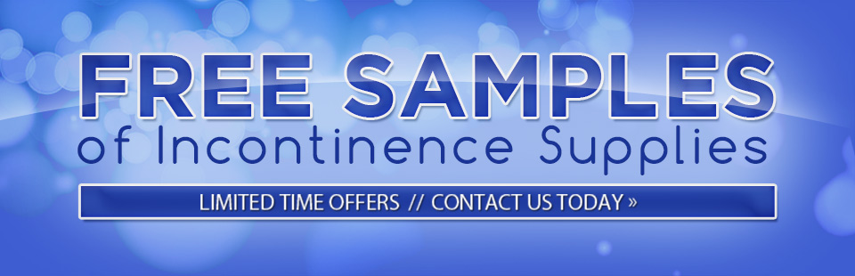 Contact us to learn how to get free samples of incontinence supplies!