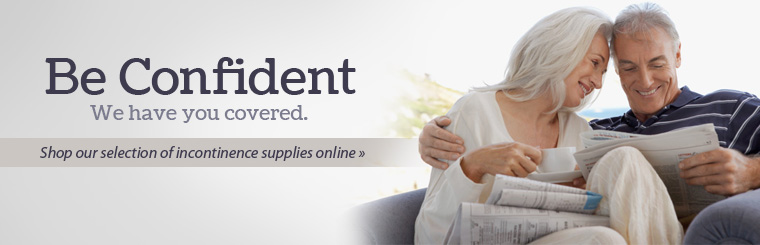 Click here to shop our selection of incontinence supplies online.