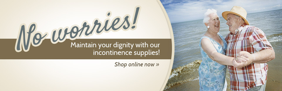 Click here to shop for incontinence supplies online.