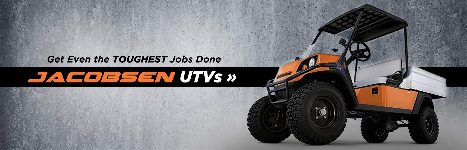 Jacobsen UTVs: Click here to view the models.