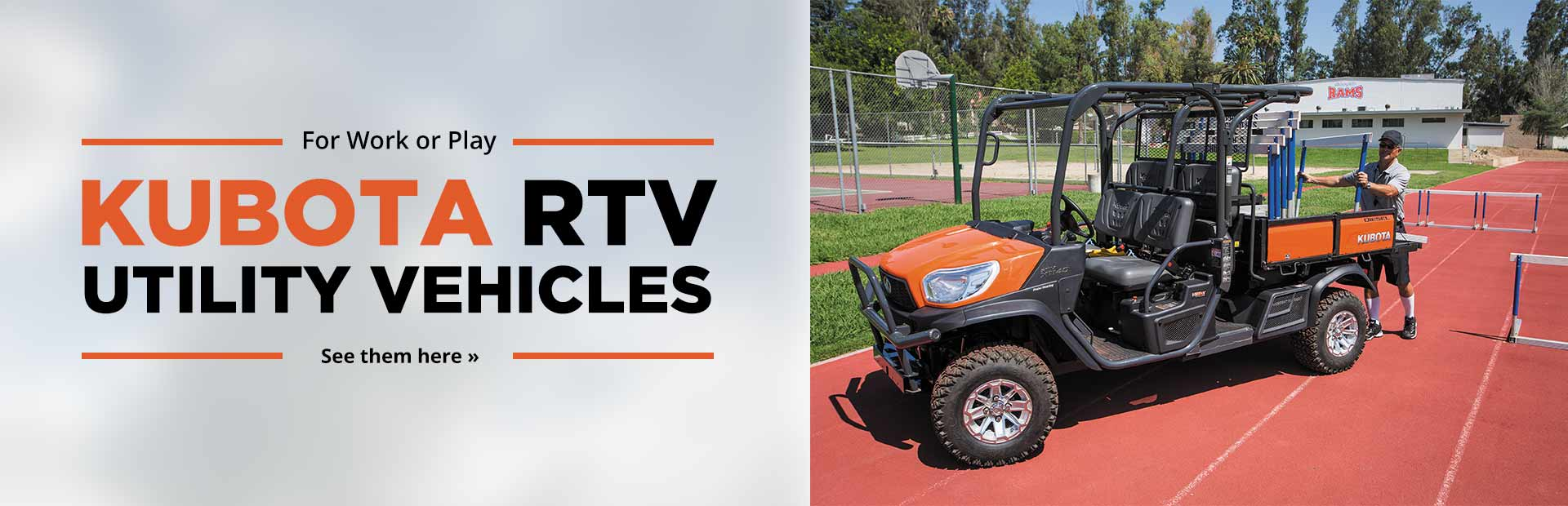 Kubota RTV Utility Vehicles: Click here to view the models.