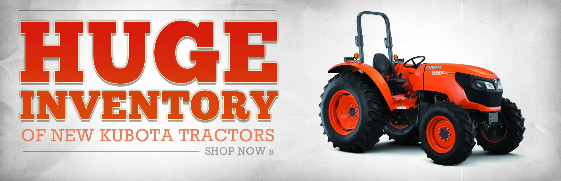 Click here to view our huge inventory of Kubota tractors!