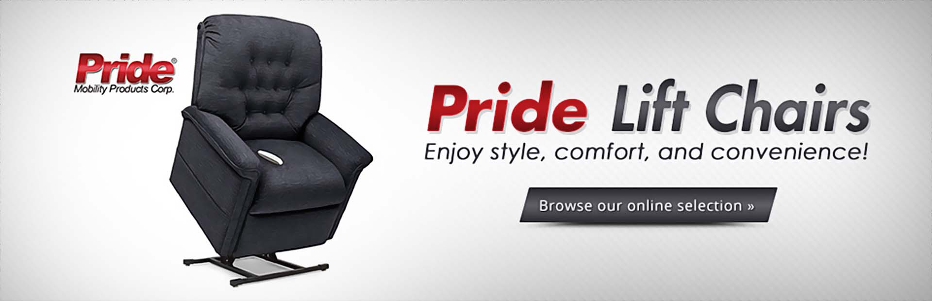 Pride lift chairs allow you to enjoy style, comfort, and convenience! Click here to browse our onlin