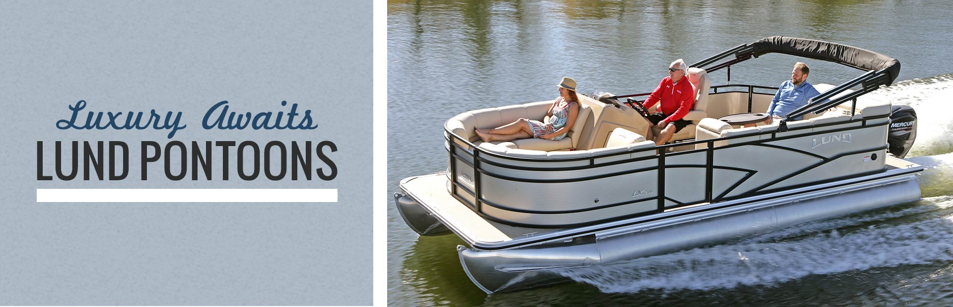 Lund Pontoons: Click here to view the models.