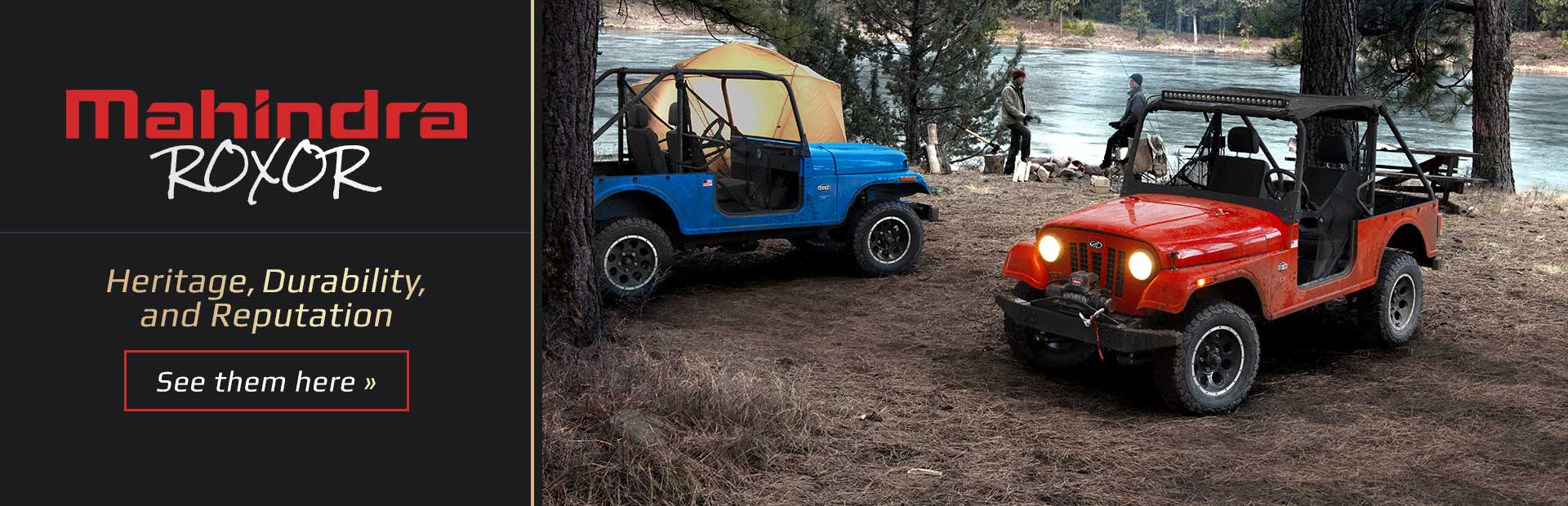 Mahindra ROXOR: Click here to view the models.