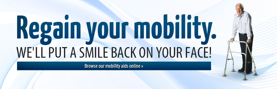 Click here to browse mobility aids online.