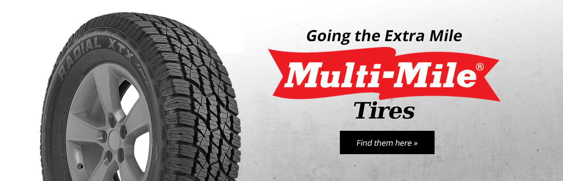 Click here to view Multi-Mile tires.