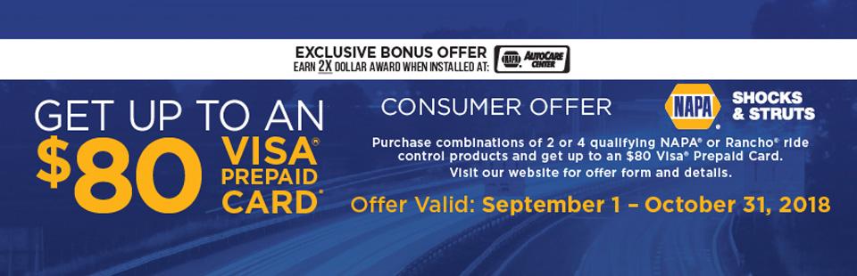NAPA Get Up To an $80 VISA Prepaid Card.