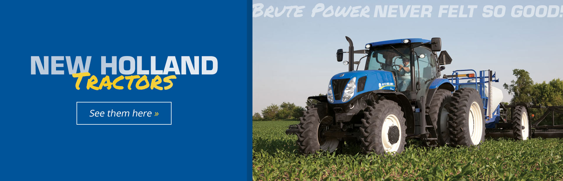 New Holland Tractors: Click here to view the available models!