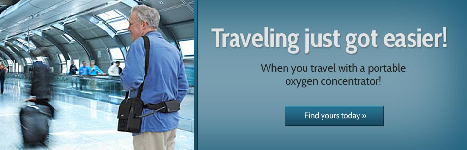 Travel with a portable oxygen concentrator.