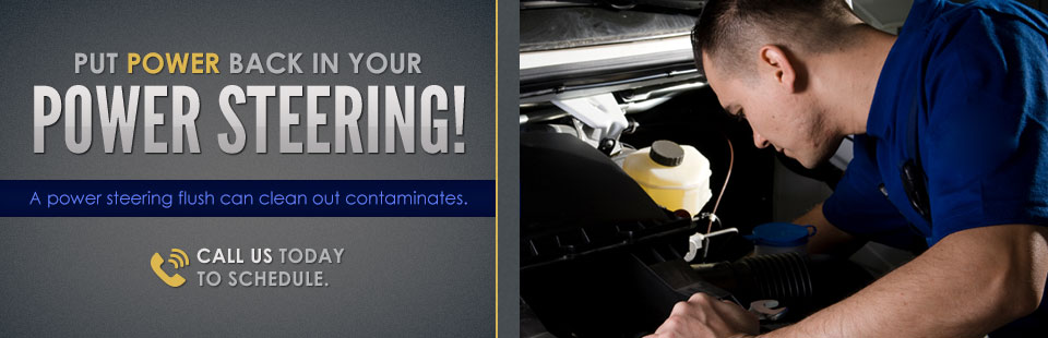 Put power back in your power steering with a power steering flush. Click here to contact us.