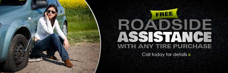 Get free roadside assistance with any tire purchase! Call today for details.