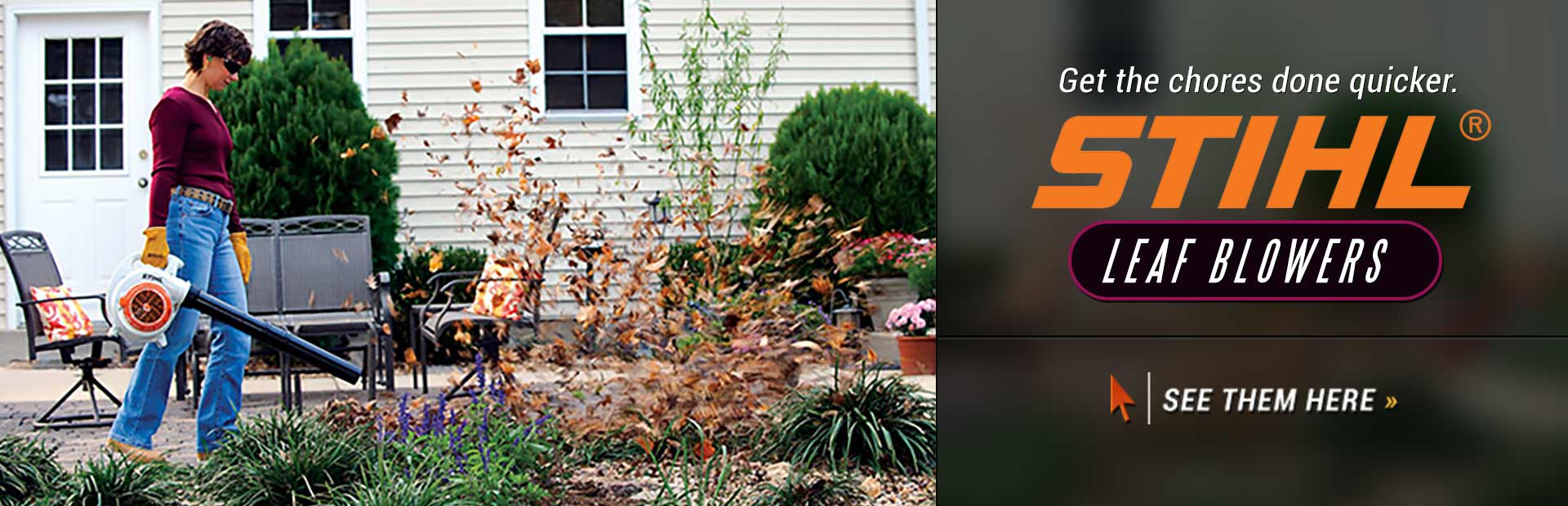 STIHL Leaf Blowers: Click here to view the models.