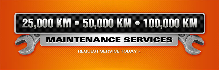 We offer 25,000 km, 50,000 km, and 100,000 km maintenance services. Click here to request service.