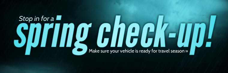 Make sure your vehicle is ready for travel season. Stop in for a spring check-up!
