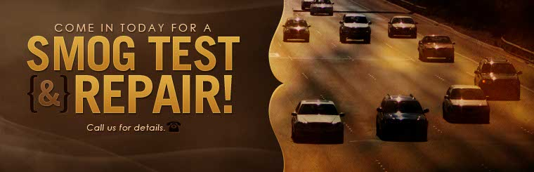 Come in today for a smog test and repair! Call us for details.