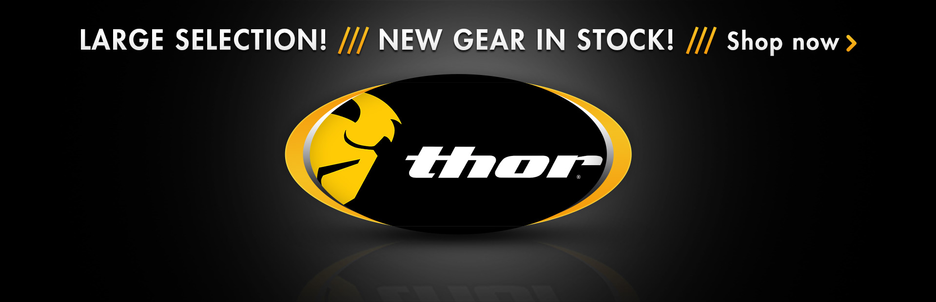 Shop for new Thor gear here.