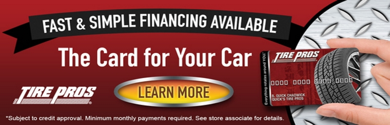 Tire Pros Financing Available: Click here to contact us for details.