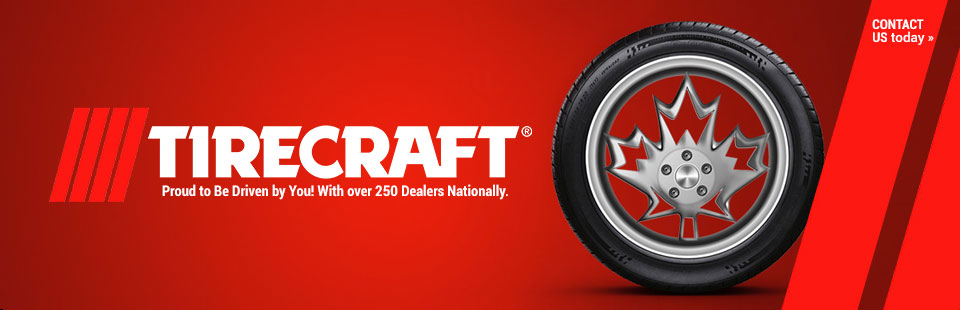 Tirecraft is proud to be driven by you! Click here to contact us for details.