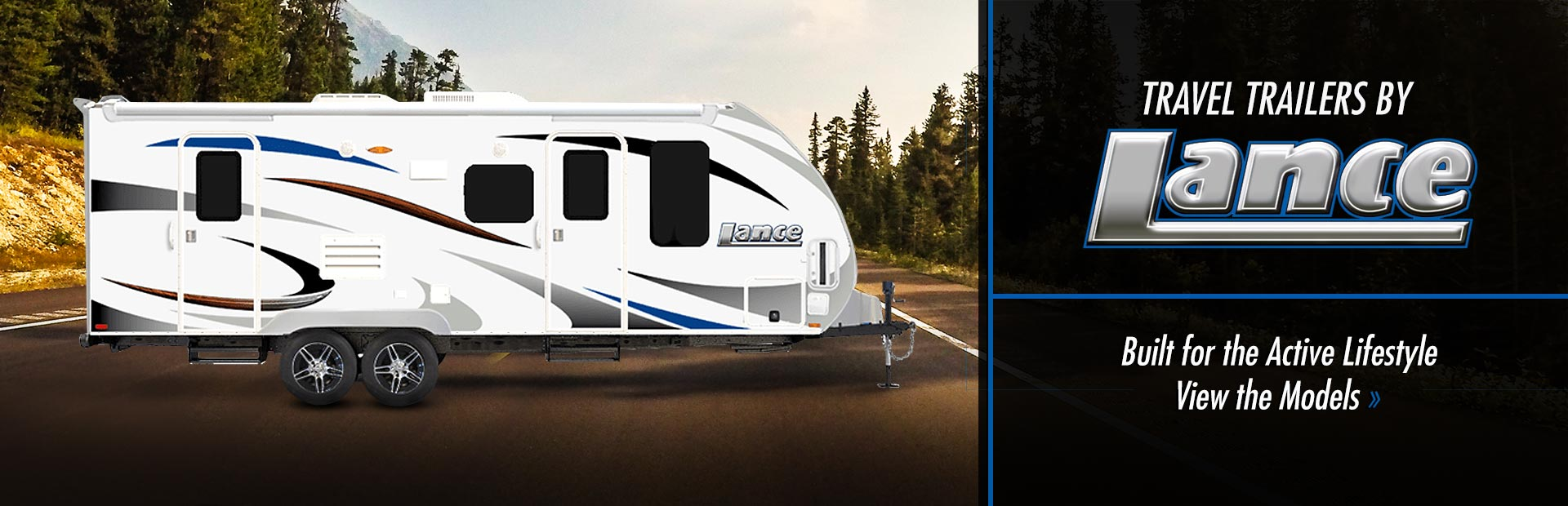 Travel Trailers by Lance: Click here to view the models.