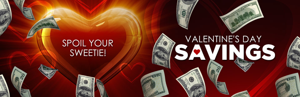 Valentine's Day Savings: Click here to shop online.