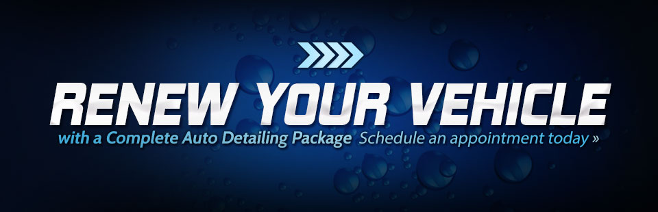 Renew your vehicle with a complete auto detailing package. Schedule an appointment today.