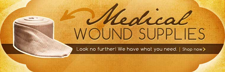 Click here to browse medical wound supplies.