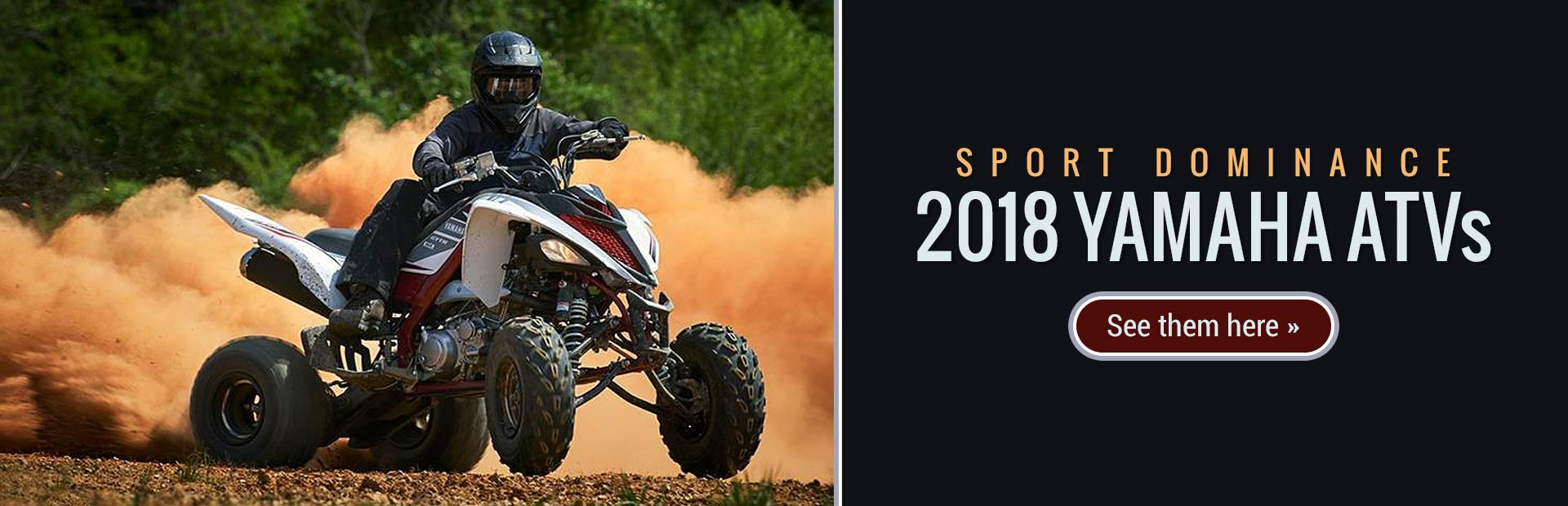 2018 Yamaha Sport ATVs: Click here to view the models.
