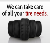 We can take care of all your tire needs.