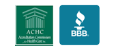 We have ACHC accreditation. We are affiliated with the Better Business Bureau.