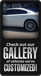 Check out our gallery of vehicles we've customized!